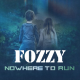 Fozzy's New Song 'Nowhere To Run' Is Available To Stream Now (w/YouTube Video)