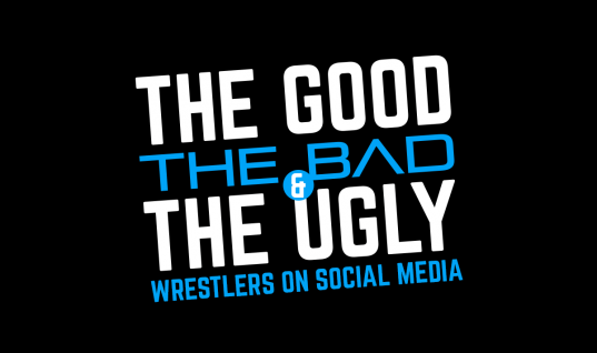 OPINION | The Good, The Bad and The Ugly: Wrestlers On Social Media