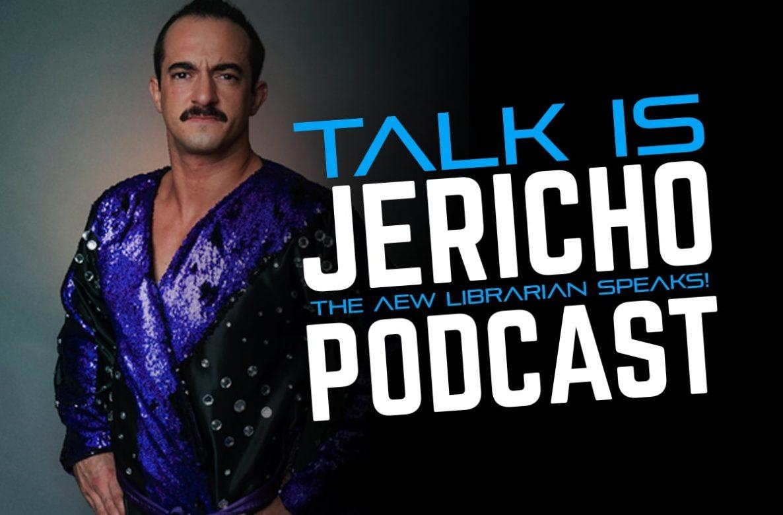 Talk is Jericho: Shhhhhhhh – The AEW Librarian Speaks!