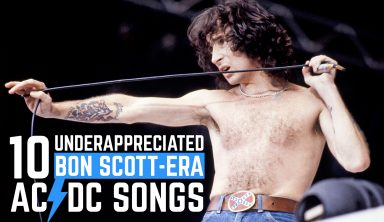 10 Underappreciated Bon Scott-Era AC/DC Songs