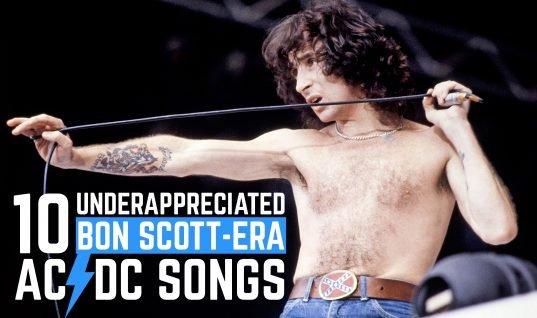 10 Underappreciated Bon Scott-Era AC/DC Songs