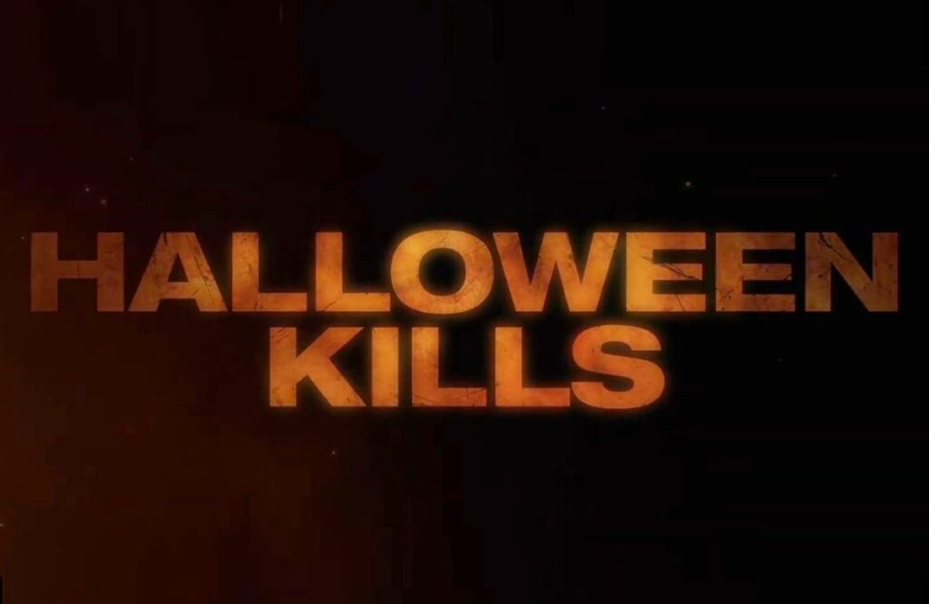 "Teaser Trailer Released For ""Halloween Kills"" But Movie Delayed Until 2021 (w/Video)"
