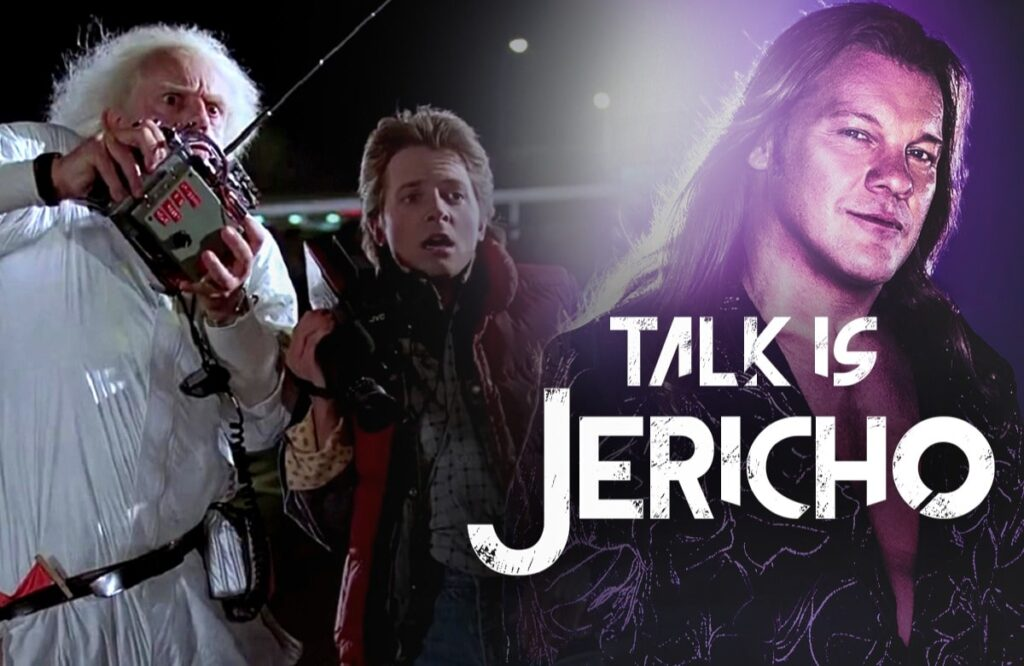 Talk Is Jericho: 35 Years of Back To The Future… Present & Past