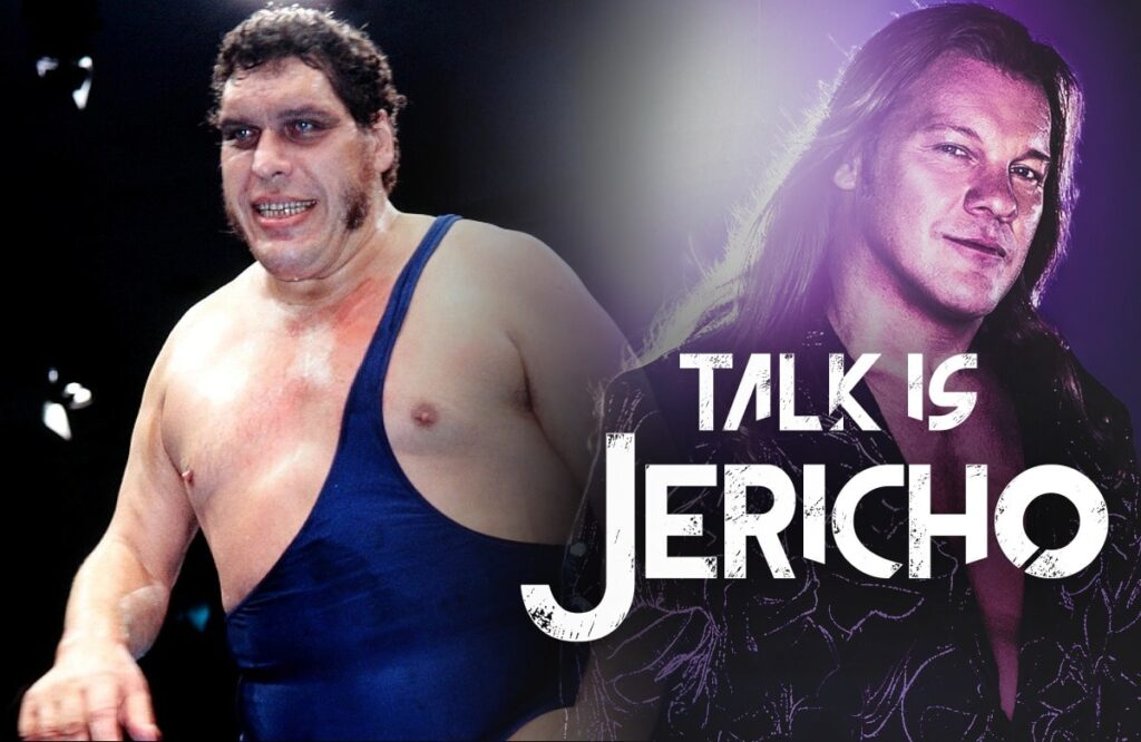 Talk Is Jericho: The Larger-Than-Life Life Of Andre The Giant