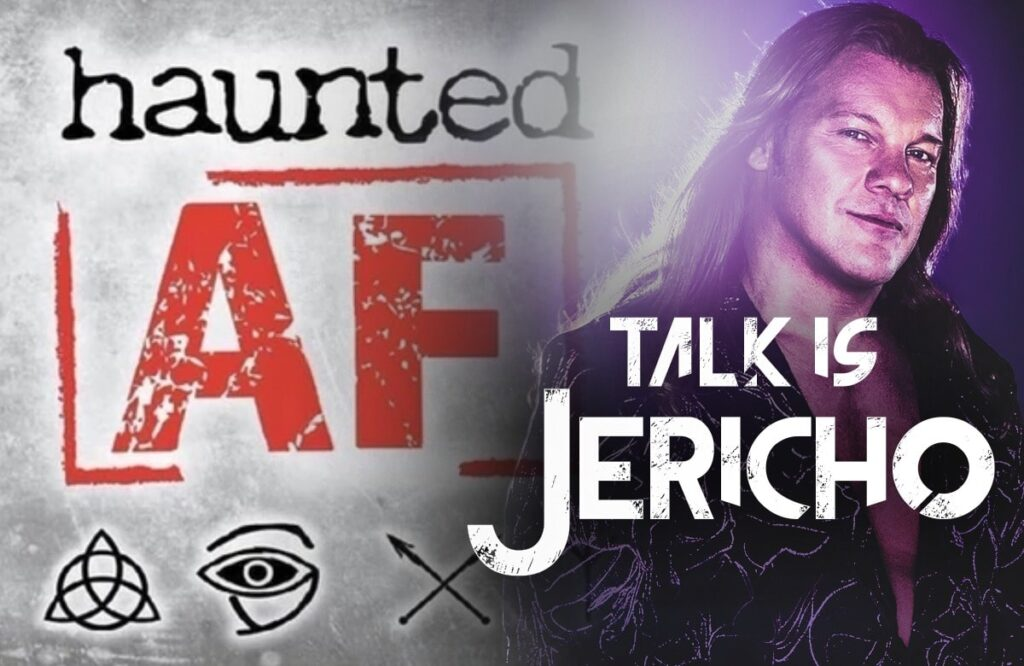 Talk Is Jericho: Haunted AF Is Scary As Hell