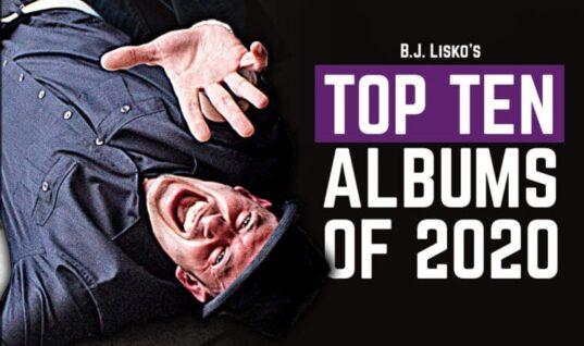 B.J. Lisko's Top Ten Albums of 2020