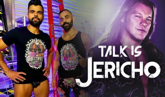 Talk Is Jericho: The Bollywood Boyz – WWE & Beyond